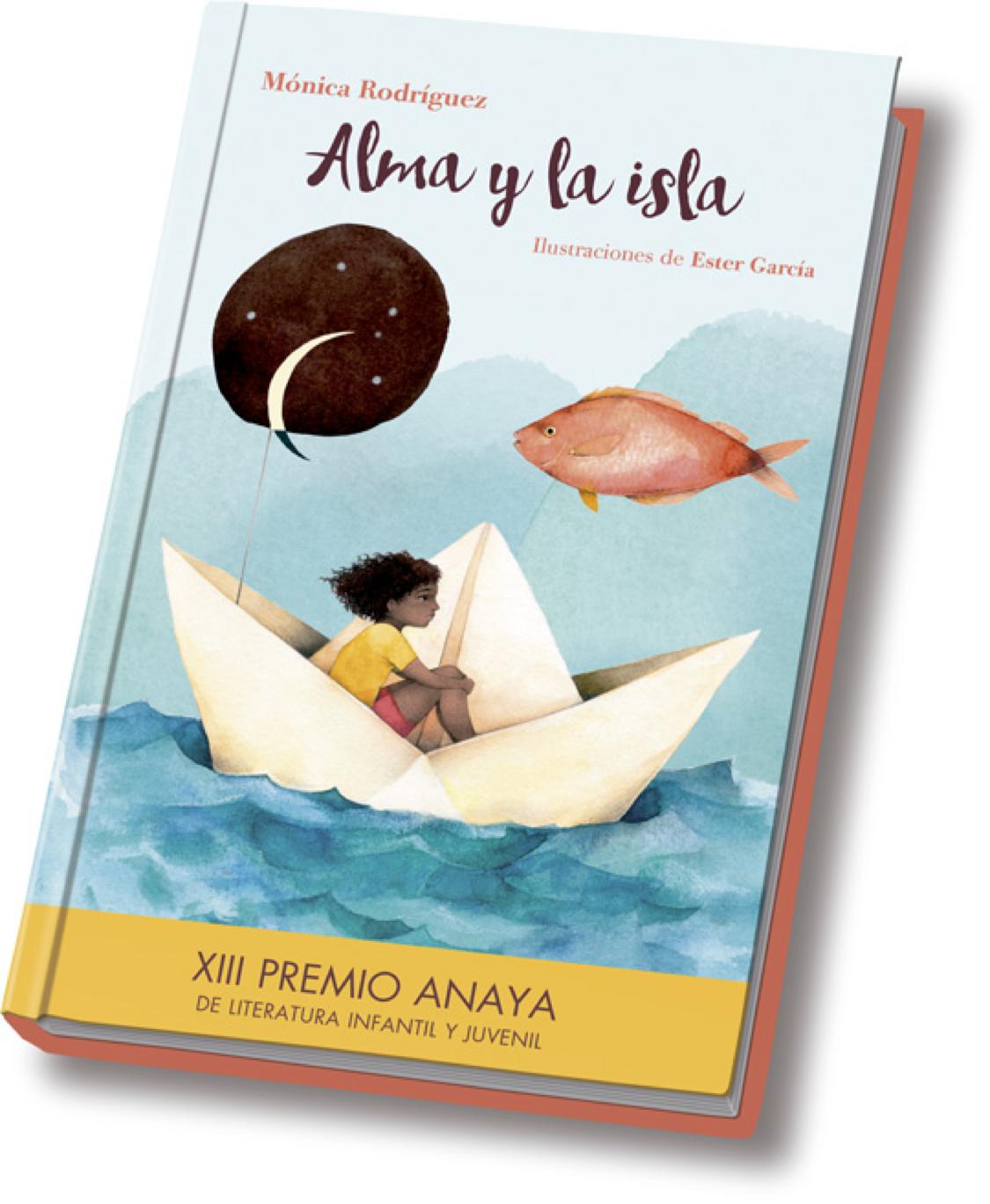 Alma y la isla libro XIII premio Anaya de literatura infantil y juvenil
